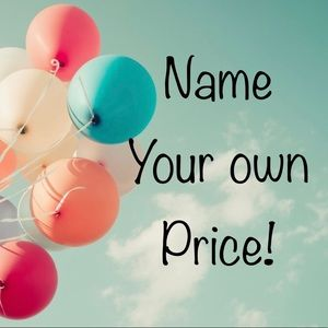 NYOP! Pick 2 or more items and name your own price